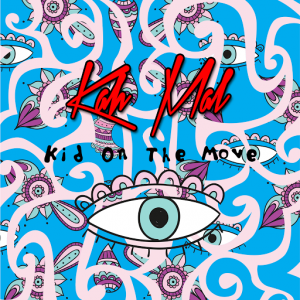 Kah Mal - Kid On The Move [VL Records (RU)]