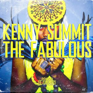 Kenny Summit - The Fabulous [Good For You Records]