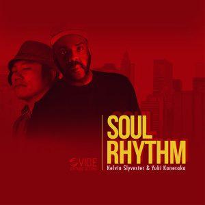 Kevin Sylvester & Yukihiro Kanesaka - Soul Rhythm [Vibe Boutique Records]