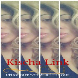 Kischa Link - I Thought You Were The One [D#Sharp Records]