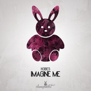 Kobes - Imagine Me [Clumsyrabbit]