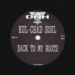 Kul-Chad Soul - Back To My Roots [DNH]