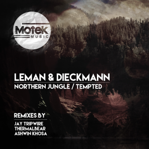 Leman & Dieckmann - Northern Jungle , Tempted [Motek Music]
