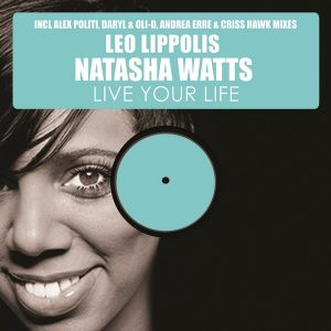 Leo Lippolis feat. Natasha Watts - Live Your Life, Pt. 2 [HSR Records]