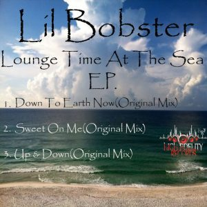 Lil Bobster - Lounge Time At The Sea [High Fidelity Productions]