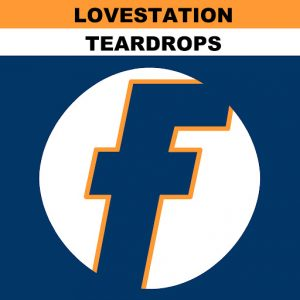 Lovestation - Teardrops [Fresh UK]