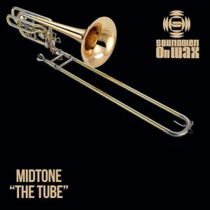 MIDTONE - The Tube [SOUNDMEN On WAX]