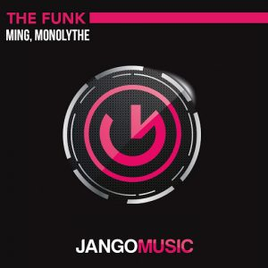 MING & Monolythe - The Funk [Jango Music]