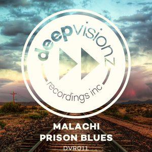 Malachi - Prison Blues [deepvisionz]