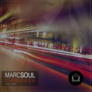 Marcsoul - Tomorrow Is Now [DeepClass Records]