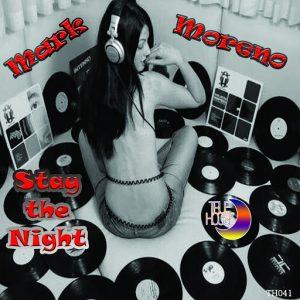 Mark Moreno - Stay the Night [True House LA]
