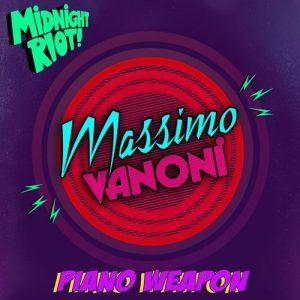 Massimo Vanoni - Piano Weapon [Midnight Riot]