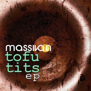 Massivan - Tofu Tits [Pmusica]