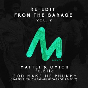 Mattei & Omich Feat. Ella - Re-Edit From The Garage Vol. 2 [Metropolitan Promos]