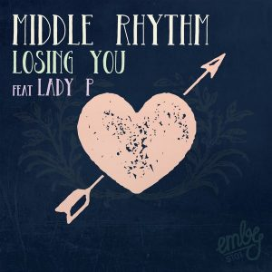 Middle Rhythm feat. Lady P - Losing You [emby]