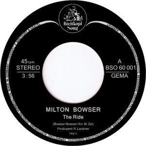 Milton Bowser - The Ride [Tramp Germany]