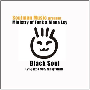 Ministry of Funk, Alana Ley - Black Soul [Soulman Music]