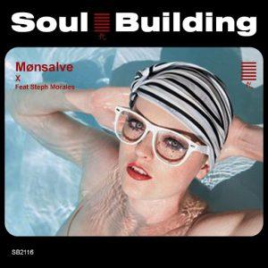 Monsalve - X - Monsalve Feat Steph Morales [SoulBuilding]