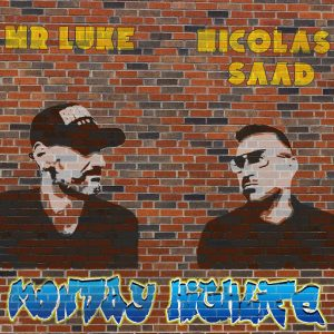 Mr Luke & Nicolas Saad - Monday Highlife [Moving Head Records]