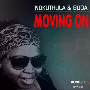 Nokuthula & BUDA - Moving On EP [Blckcave Music]