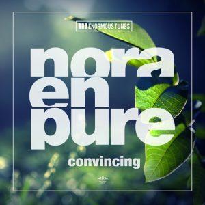 Nora En Pure - Convincing [Enormous Tunes]