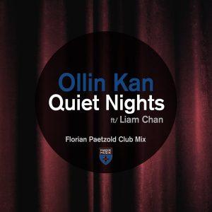 Ollin Kan feat. Liam Chan - Quiet Nights [Magik Muzik]