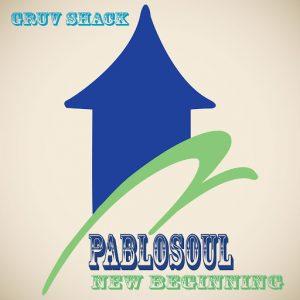 Pablosoul - New Beginning [Gruv Shack Digital]