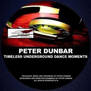 Peter Dunbar - Timeless Underground Dance Moments [Night Scope Deep Exclusive Traxx]