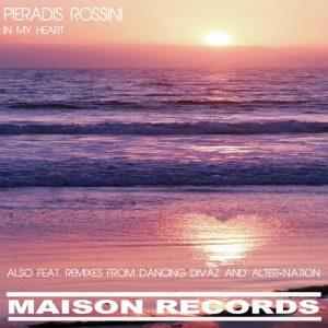 Pieradis Rossini - In My Heart [Maison Records]
