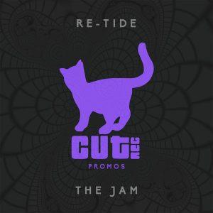 Re-Tide - The Jam [Cut Rec Promos]
