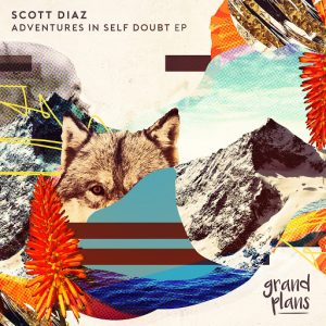 Scott Diaz - Adventures In Self Doubt EP [Grand Plans]