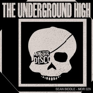 Sean Biddle - The Underground High [Monster Disco Records]