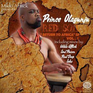 Sheyi Prince Olagunju - Red Soil Return To Africa Vol. 1 [Soul Sun Soul Music]