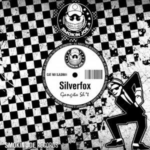 Silverfox - Gangsta Shit [Smokin Joe Records]