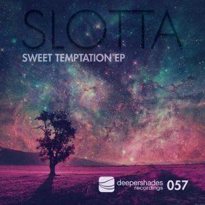 Slotta - Sweet Temptation EP [Deeper Shades]