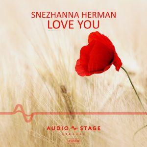 Snezhanna Herman - Love You [AUDIO Stage Records]