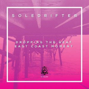 Soledrifter - Dropping the Heat , East Coast Moment [Madhouse]