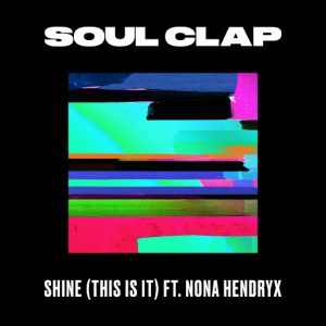 Soul Clap - Shine (This Is It) [Crew Love]