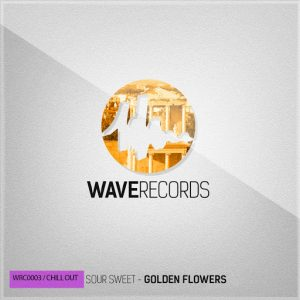 Sour Sweet - Golden Flowers [Wave]