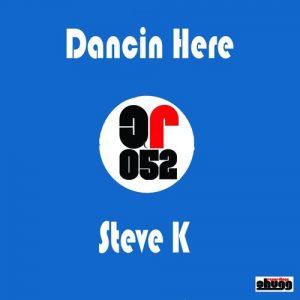 Steve K - Dancin Here [Chugg Recordings]