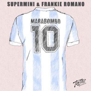 Supermini & Frankie Romano - Marabombo [Tinted Records]