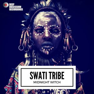 Swati Tribe - Midnight Witch [Deep Obsession Recordings]