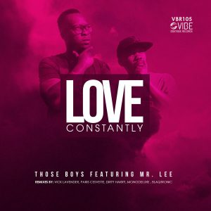 Those Boys feat. Mr. Lee - Love Constantly [Vibe Boutique Records]