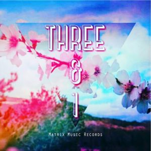 Three&1 - Mare [Matrix Music Records]