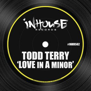 Todd Terry - Love in a Minor [InHouse]