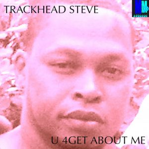 TrackHead Steve - U 4Get About Me (Steve Miggedy Maestro ReTouch) [MMP Records]