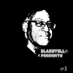 Tyrone Francis - BNY EP 3 [Blak-n-Yello]