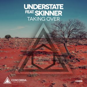 Understate - Taking Over [Concordia Recordings]