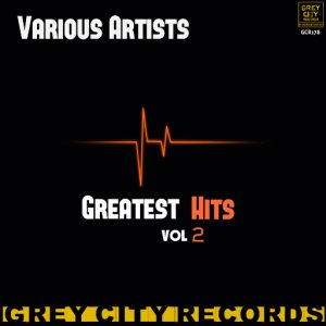 Various Artists - Greatest Hits, Vol. 2 [Grey City Records]
