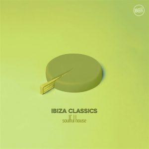 Various - Ibiza Classics Soulful House [Bacci Brothers]